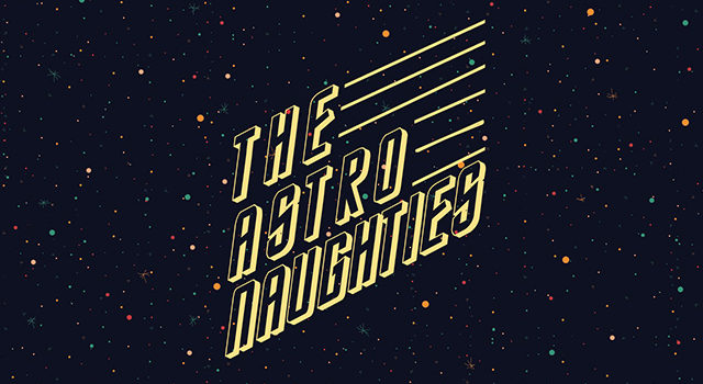 The Astro Naughties